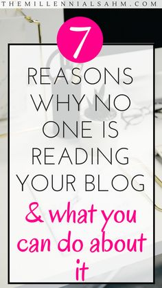Before you give up on your blogging dreams, check out these common reasons why people aren't reading your blog and find out what you can do about it!