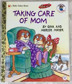 """Read """"Taking Care of Mom"""" by Mercer Mayer available from Rakuten Kobo. When Mom gets sick, Little Critter and his sister come to the rescue in this classic Little Golden Book! Little Critter . Mercer Mayer Books, New Books, Good Books, Quiet Books, Award Winning Books, Little Critter, Children's Picture Books, Little Golden Books, Biographies"""