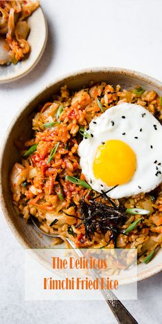The Delicious Kimchi Fried Rice