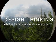 Design Thinking: An introduction