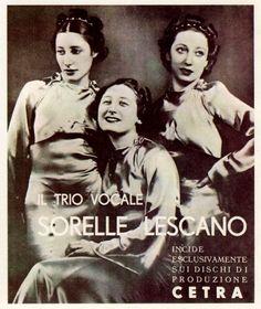 """Alessandra, Caterinetta and Giuditta Lescano: """"Vocal trio 'Lescano Sisters' records exclusively on Cetra production records""""."""