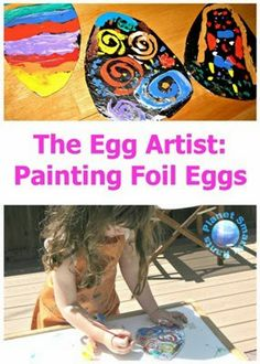 Easter art project for kids: Painting Foil Eggs. Based on Marcus Pfister's book Henri, Egg Artiste. Spring Projects, Spring Crafts, Projects For Kids, Art Projects, Easter Activities, Spring Activities, Activities For Kids, Holiday Crafts For Kids, Easter Crafts For Kids