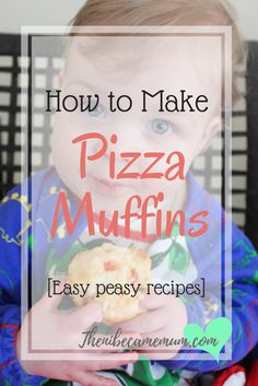 Pizza Muffins Recipe - suitable for baby Led Weaning, great snack for kids, lunch recipe, finger foods, breakfast recipe