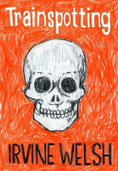 Books to read: trainspotting