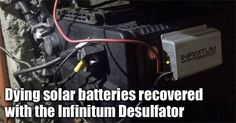 Dying solar battery revived with the Infinitum Desulfator