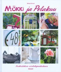 Mökki ja pelakuu - Stiina Kiiveri