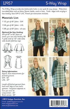 The 5-Way Wrap - IJ957 sewing pattern provides five fashionable looks in one quick & easy design.  Make from two-sided fabric such as fleece, flannel, batiks, wool or linen.  Sizes S/M or L/XL. From IndygoJunction.com