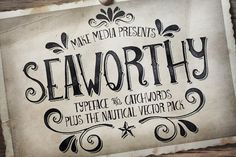 Graphic Design - Graphic Design Ideas - Seaworthy Typeface & Nautical Pack by MakeMediaCo. on Creative Market Graphic Design Ideas : – Picture : – Description Seaworthy Typeface & Nautical Pack by MakeMediaCo. on Creative Market -Read More – Design Typography, Typography Inspiration, Typography Fonts, Hand Lettering, Design Inspiration, Design Ideas, Serif Font, Handwritten Fonts, Menu Design