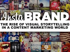 Social is visual. instabrand-the-rise-of-visual-storytelling-in-a-content-marketing-world by Christian Adams via Slideshare