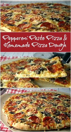 Pepperoni Pesto Pizza & Homemade Pizza Dough