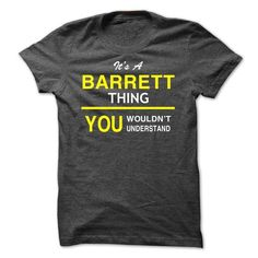 Its A BARRETT Thing-idxfc - #grey tee #sweaters for fall. CHECK PRICE => https://www.sunfrog.com/Names/Its-A-BARRETT-Thing-idxfc.html?68278