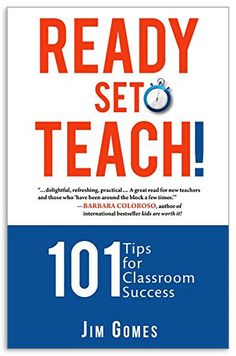 : 101 Tips for Classroom Success by Jim Gomes and Read this Book on Kobo's Free Apps. Discover Kobo's Vast Collection of Ebooks and Audiobooks Today - Over 4 Million Titles! Tools For Teaching, Teacher Tools, Teacher Resources, Parents As Teachers, New Teachers, Parent Teacher Interviews, Student Behavior, Student Motivation, Used Books