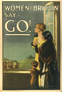 "YOU OUGHT TO BE ASHAMED: A poster intended to shame those men who hadn't enlisted. Replace ""Women"" with ""The Government"" and it probably presented the truth."