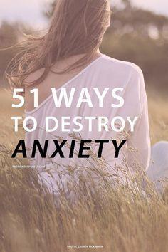 51 Ways To Destroy Anxiety   Wonder Forest: