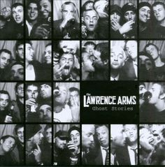 Ghost Stories - The Lawrence Arms | Songs, Reviews, Credits, Awards | AllMusic