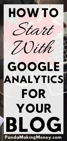 It's very important to know the metrics of your blog, so you can build some strategies for getting a better results. Google analytics is the tool that provides you all information you need about your blog audience. It helps you to understand your audience. In this article, you'll know How To Start With Google Analytics For Your Blog. So click the pin now and read the full article. | Google analytic | How to use google analytics | Google analytics for beginners | #blogging #blogger