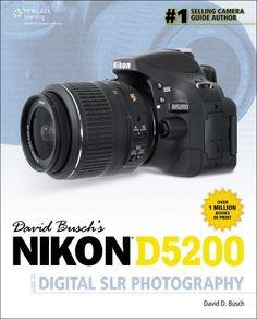 David Busch's Nikon D5200 Guide to Digital SLR Photography (David Busch's Digital Photography Guides) by Busch