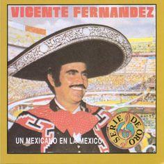 Vicente Fernández - Mexicano En La Mexico (CD)