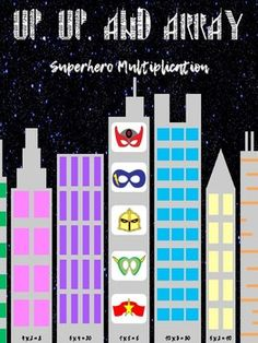 Up, Up and Array! Superhero Multiplication by hy-pot-e-nuse Multiplication Squares, Multiplication Games, Array Math, Math In Focus, Maths Display, Math Lab, Math Stem, Math Strategies, Math About Me