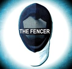 The Fencer - Fencing