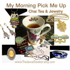 My morning pick me up is #ChaiTea & #Vintage #Jewelry  #teamlove #photochallenge