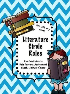 Literature+Circle+Roles+(Can+be+used+with+any+novel!)Role+Worksheets:Discussion+DirectorSummarizerVivid+VisualizerPassage+MasterClever+ConnectorWord+WizardSuper+SleuthTravel+TracerLiterary+LuminaryRad+ResearcherA+poster+for+each+role+is+included+to+place+in+the+students'+binders+or+on+a+bulletin+board+to+remind+students+what+to+do+with+their+role.