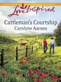 Cattleman's Courtship (Love Inspired) by Carolyne Aarsen