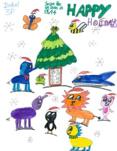 5 sleeps lefts until Christmas morning - and no more school until 2014! This picture of our House mascots in Santa hats was drawn by Isabel in Grade 3.