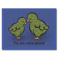 You Are Extra Special! Chick or Peacock? Humorous