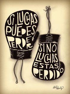 Si luchas puedes perder, si no luchas estás perdido. - www.dirtyharry.es