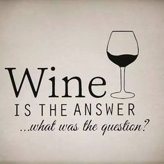 #Sparkling wine is always the answer ;) #winehumour