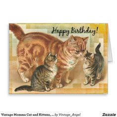 Vintage Momma Cat and Kittens, Birthday Greeting Card