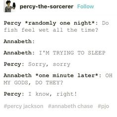 "This makes me think ""really Percy this is what you think about at night? """