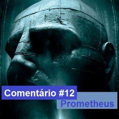 Não assista ao filme antes de ler nosso comentário em http://euassistievoce.blogspot.com.br/2012/07/comentario-12-prometheus.html