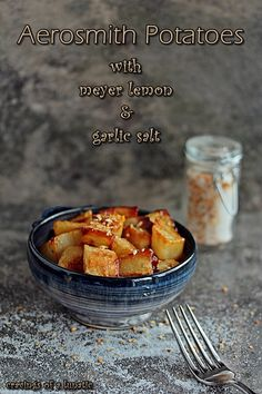 Aerosmith Potatoes with meyer lemon and garlic salt by Cravings of a Lunatic