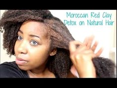 Natural Hair   Moroccan Red Clay Detox - YouTube