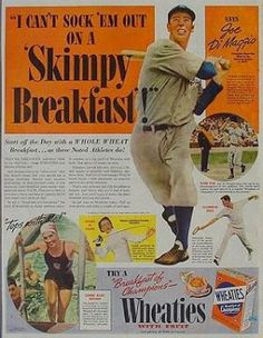 Baseball great Joe DiMaggio is featured in this 1938 Wheaties magazine ad, along with three other notable American athletes.
