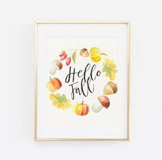 Hello fall, Printable Wall Art, Fall print, Hello fall print, Fall leaves print, Fall decor, Autumn wall art, Autumn printable Autumn decor