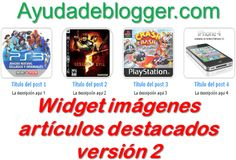 Widget imágenes artículos destacados versión 2 « Widgets y Plugins para Blogger