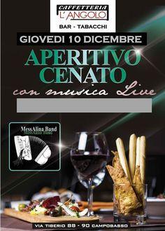 """GIO 10 DICEMBRE // CAFFETTERIA L'ANGOLO presenta APERITIVO CENATO + LIVE MUSIC with """"Messalina Band"""" Vi aspettiamo dalle 20 in poi!! aperitivo cenato con piatti caldi e altra stuzziccheria + DRINK A SCELTA tra birre speciali , ottimi vini bianchi e rossi, cocktails e aperitivi!!! Caffetteria L'Angolo - Campobasso 88-90, V. Tiberio - 86100 Campobasso (CB) 0874699010 caffetterialangolo@gmail.com orari di apertura:09:00-20:00 giorno di chisura:domenica"""