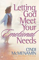 Title: Letting God Meet Your Emotional Needs By: McMenamin, Cindi data-pin-do=