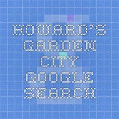 Howard's Garden city - Google Search