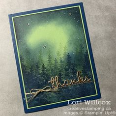 See The Northern Lights, Chalk Markers, Card Making Inspiration, R Image, Watercolor Cards, Masculine Cards, Paper Cards, Cool Cards, Embossed Cards