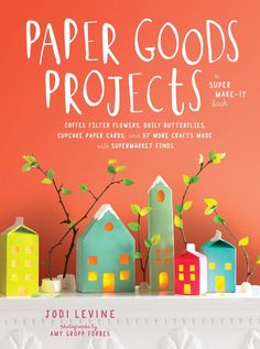Our new book!!  Paper Goods Projects is available now for pre-order on Amazon, Barnes & Noble, and Indiebound.