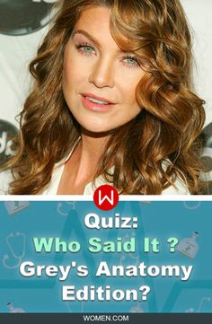 Take this quiz to see if you can remember who said these quotes: Meredith, Alex, Derek, or someone else from Grey's Anatomy. Shonda Rhimes, Greys Anatomy Trivia, Greys Quiz, Meredith Grey, Seattle Grace.
