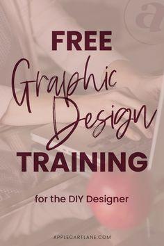 Free Graphic Design Training for the DIY Designer