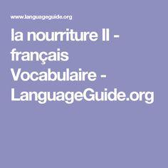 la nourriture II - français Vocabulaire - LanguageGuide.org