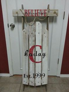 Rustic Christmas sleigh. Believe in santa claus with family name and anniversary year.