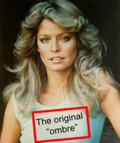 Ombre' even in the seventies