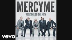 MercyMe - Dear Younger Me - YouTube